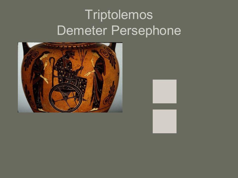Triptolemos Demeter Persephone