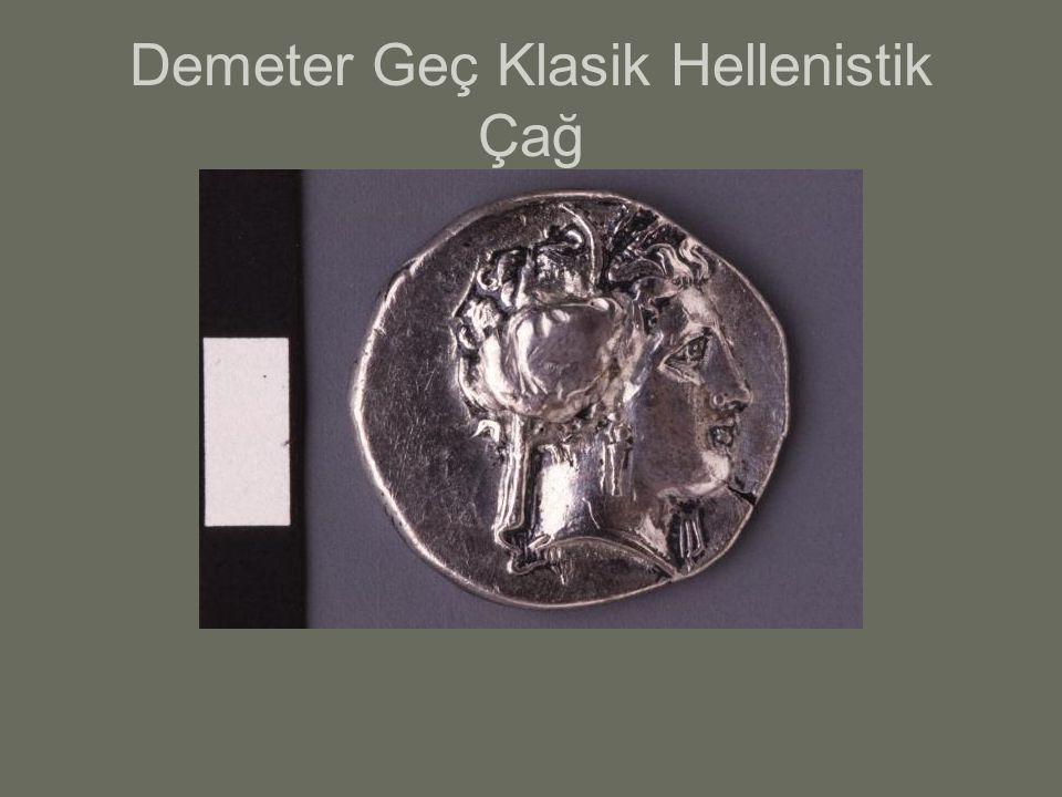 Demeter Geç Klasik Hellenistik Çağ