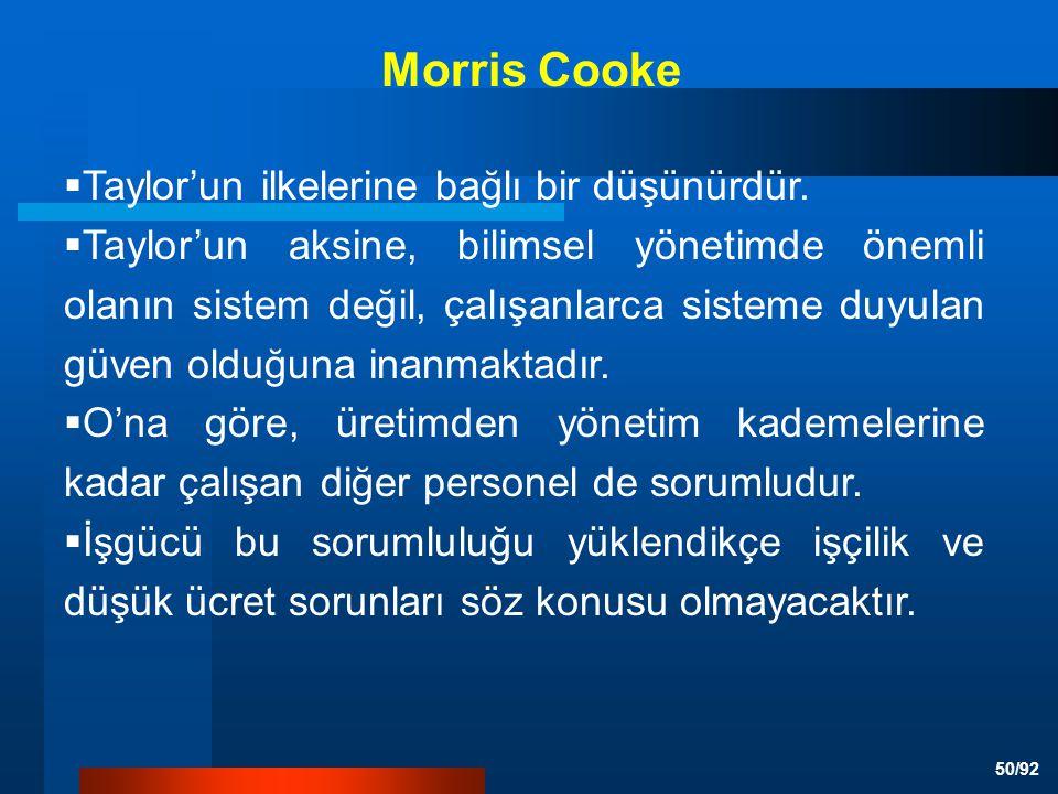 Morris Cooke Taylor'un ilkelerine bağlı bir düşünürdür.