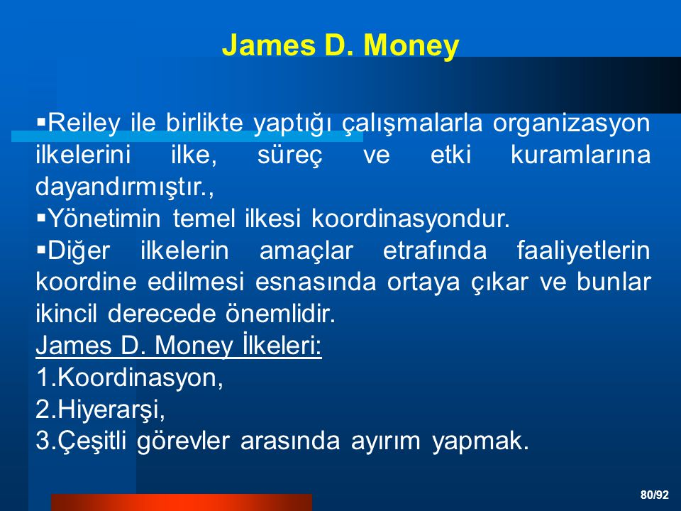 James D. Money Reiley ile birlikte yaptığı çalışmalarla organizasyon ilkelerini ilke, süreç ve etki kuramlarına dayandırmıştır.,
