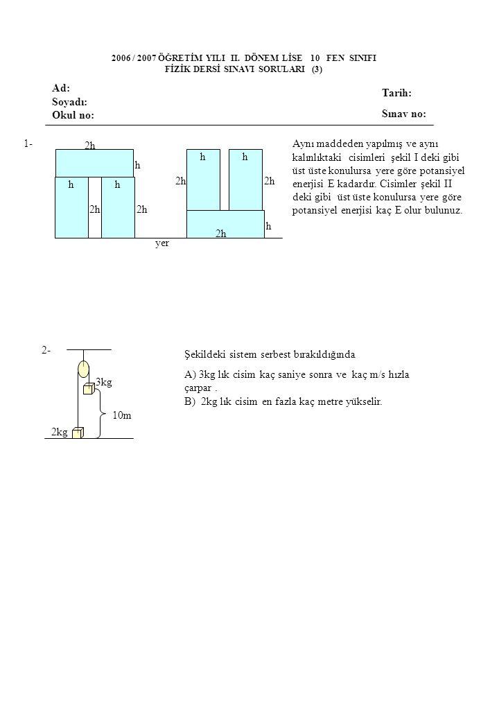 FİZİK DERSİ SINAVI SORULARI (3)