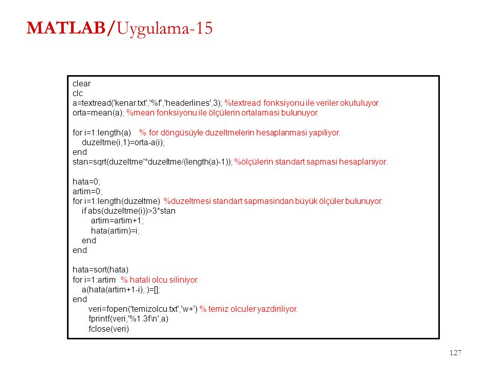 MATLAB/Uygulama-15 clear clc