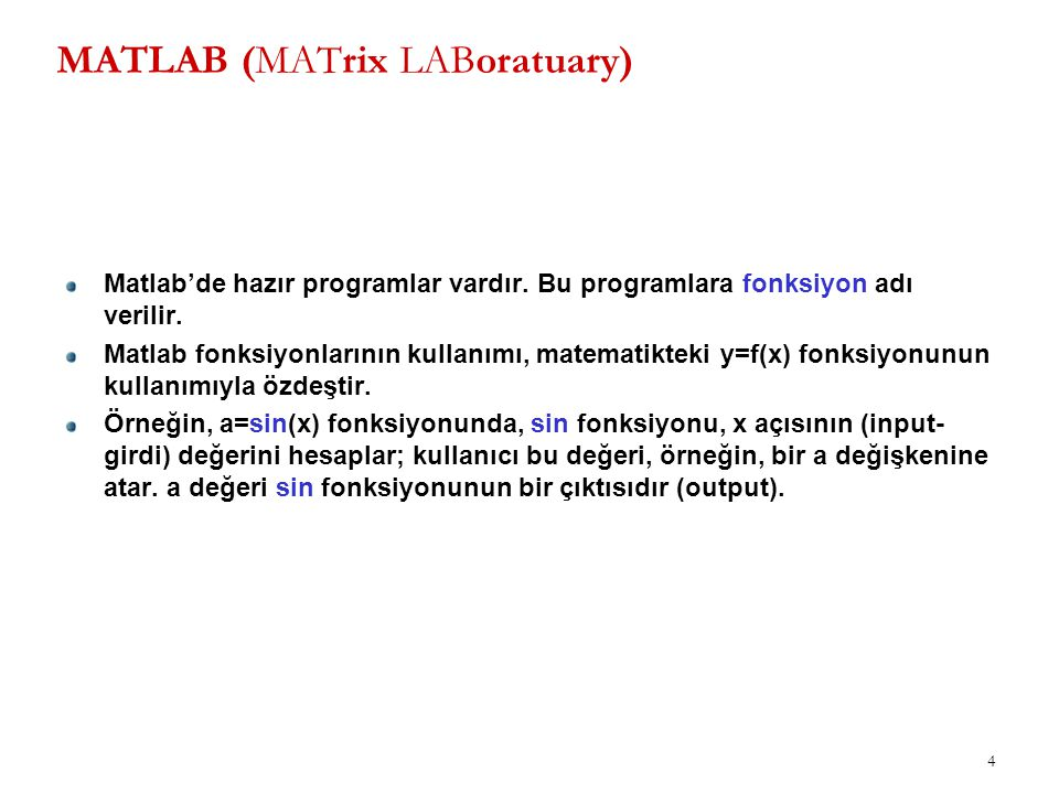 MATLAB (MATrix LABoratuary)