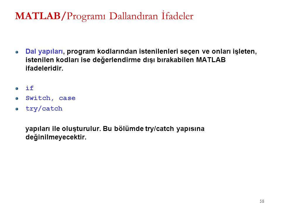 MATLAB/Programı Dallandıran İfadeler