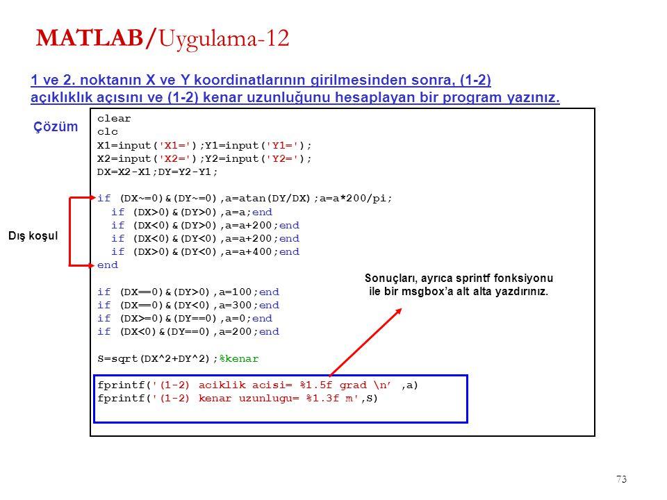 MATLAB/Uygulama-12 1 ve 2. noktanın X ve Y koordinatlarının girilmesinden sonra, (1-2)