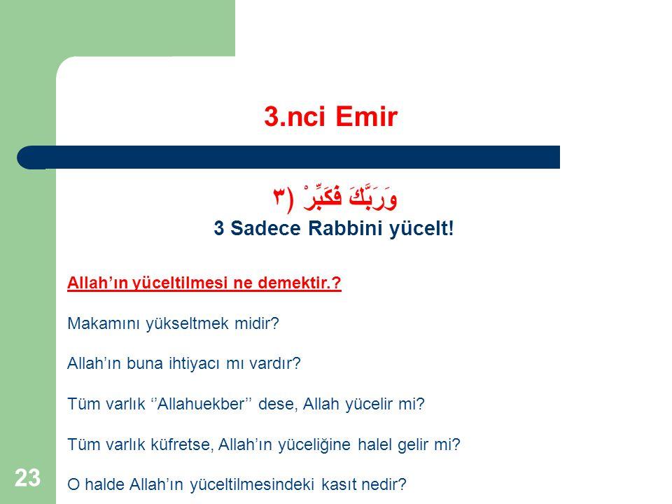 3.nci Emir وَرَبَّكَ فَكَبِّرْ ﴿٣