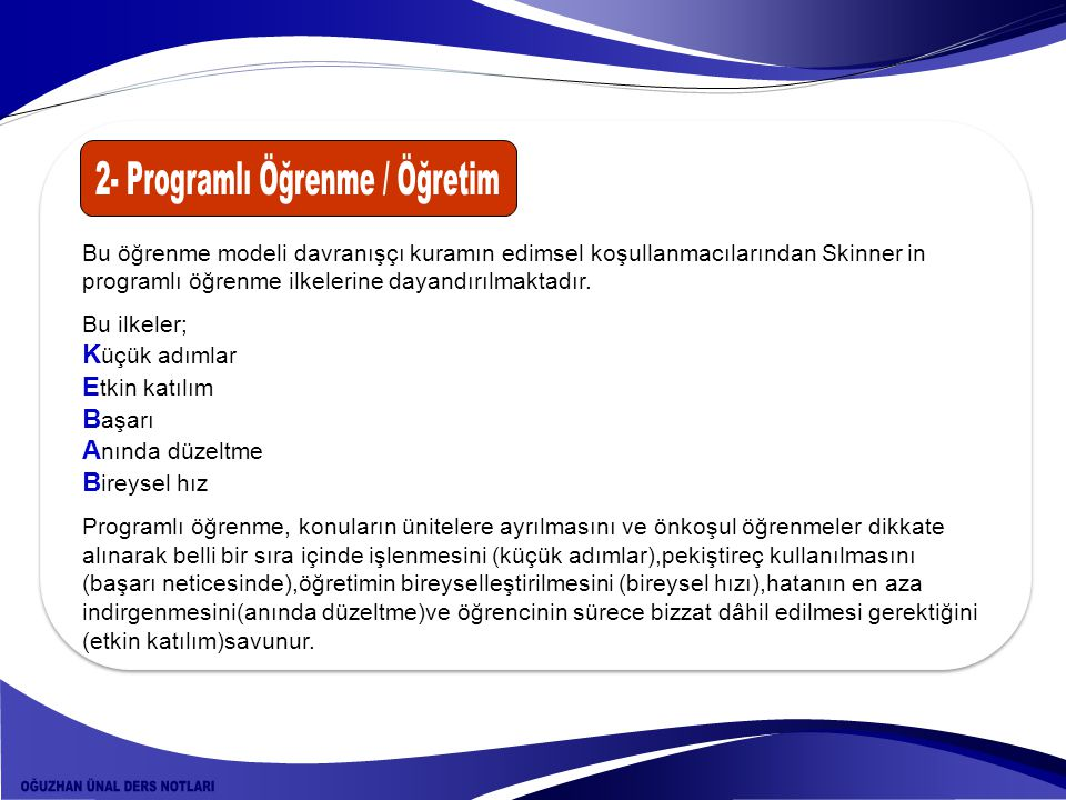 2- Programlı Öğrenme / Öğretim