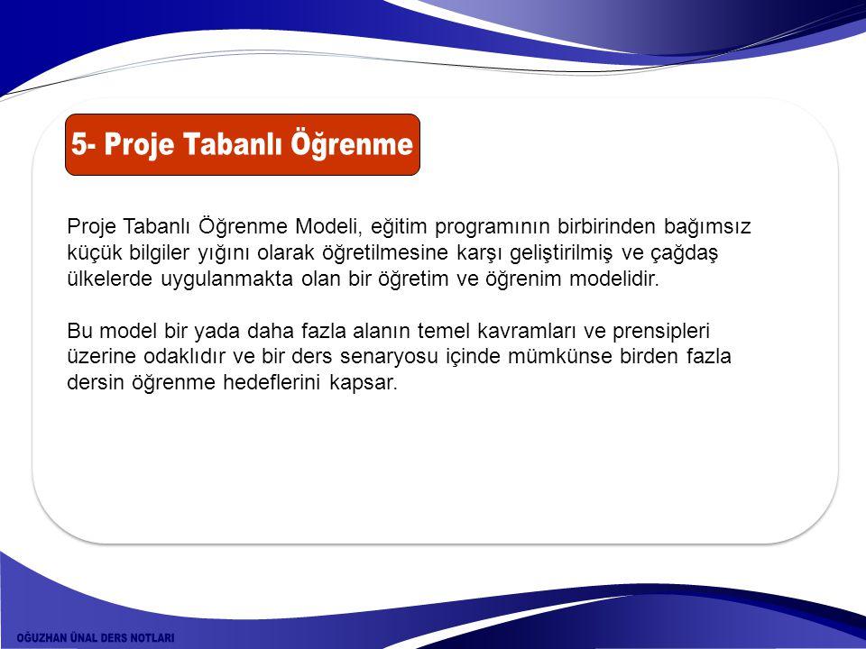 5- Proje Tabanlı Öğrenme