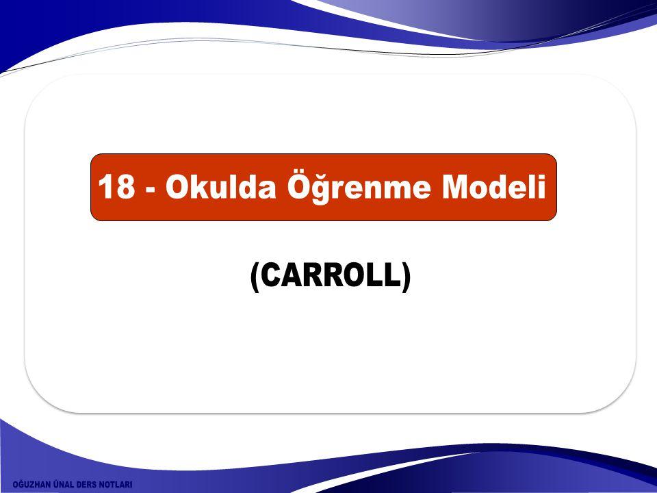 18 - Okulda Öğrenme Modeli