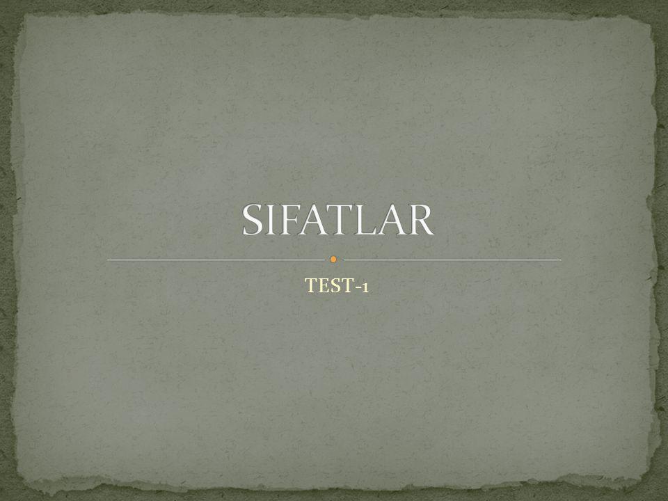 SIFATLAR TEST-1