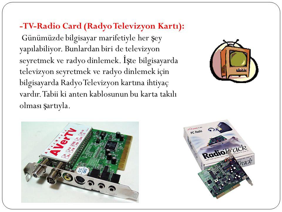 -TV-Radio Card (Radyo Televizyon Kartı):