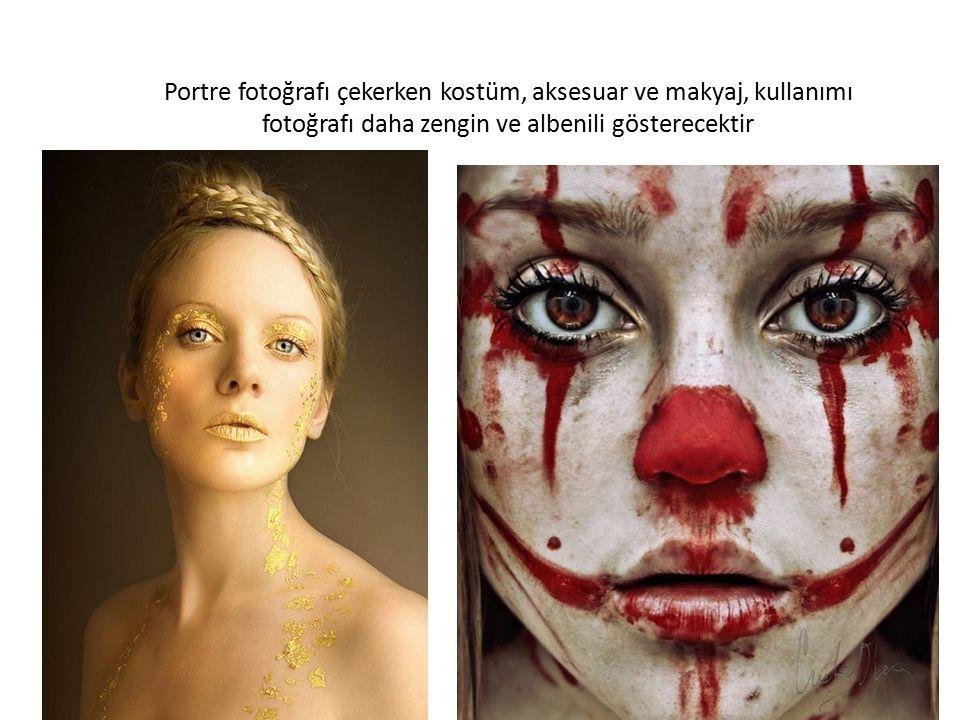 Portre fotoğrafı çekerken kostüm, aksesuar ve makyaj, kullanımı fotoğrafı daha zengin ve albenili gösterecektir