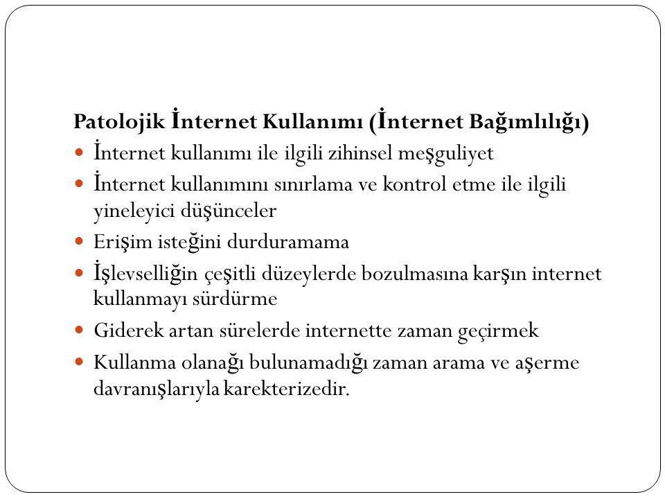 Patolojik İnternet Kullanımı (İnternet Bağımlılığı)