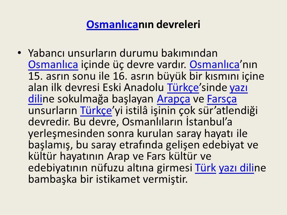 Osmanlıcanın devreleri