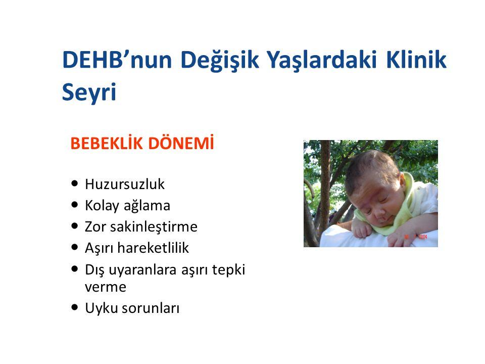 DEHB'nun Değişik Yaşlardaki Klinik Seyri