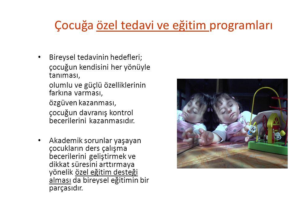 Çocuğa özel tedavi ve eğitim programları