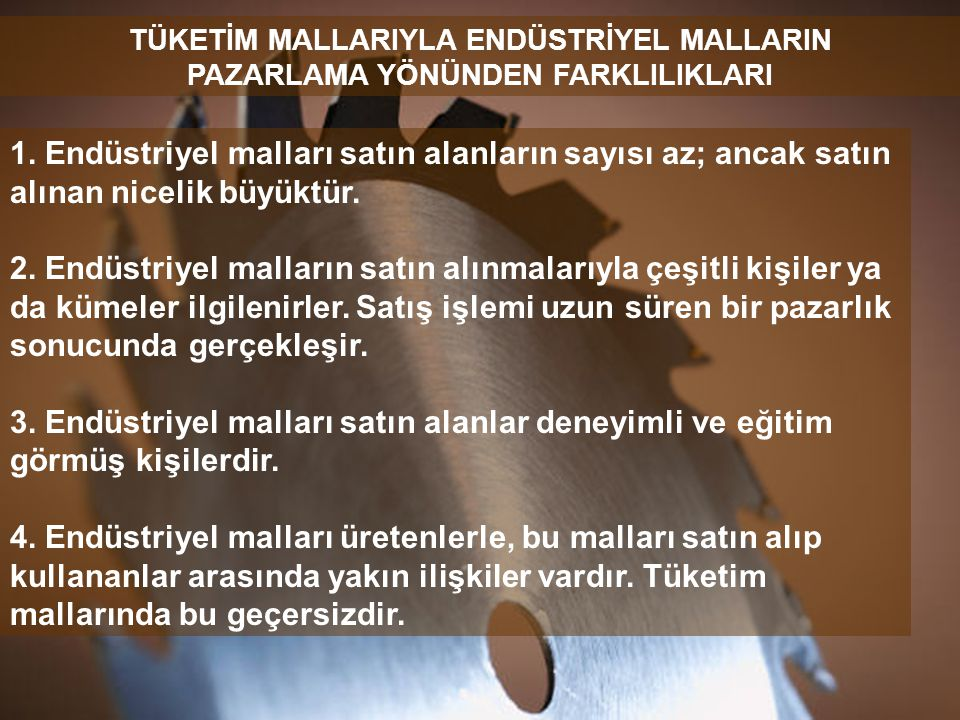 TÜKETİM MALLARIYLA ENDÜSTRİYEL MALLARIN
