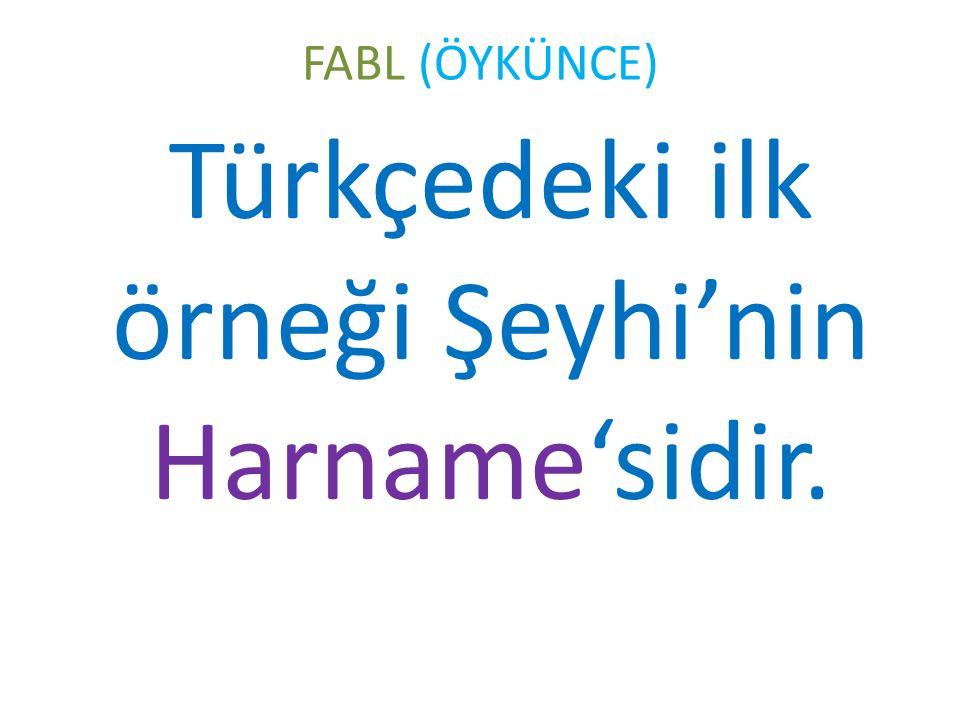 Türkçedeki ilk örneği Şeyhi'nin Harname'sidir.