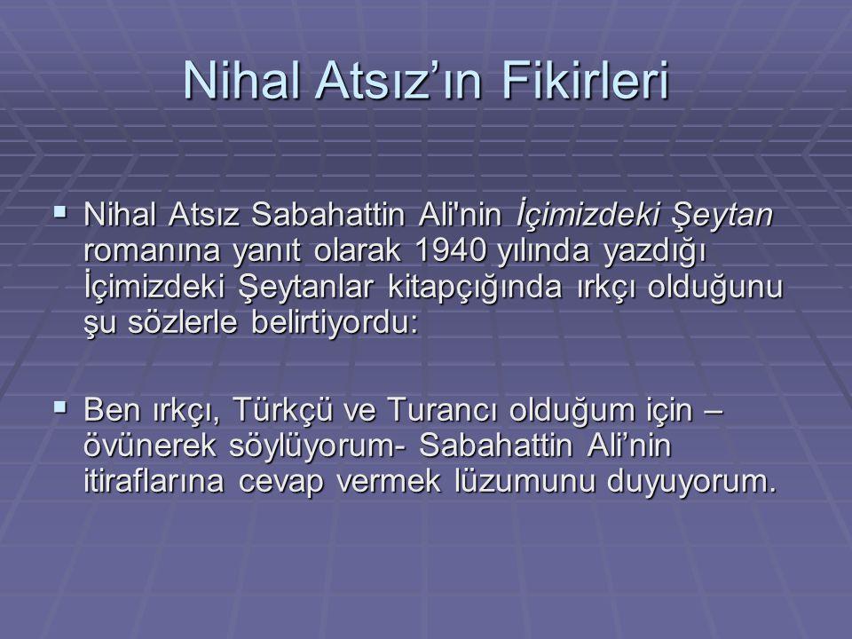 Nihal Atsız'ın Fikirleri