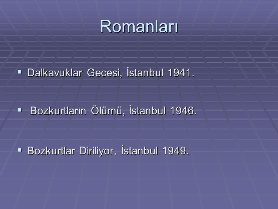 Romanları Dalkavuklar Gecesi, İstanbul 1941.