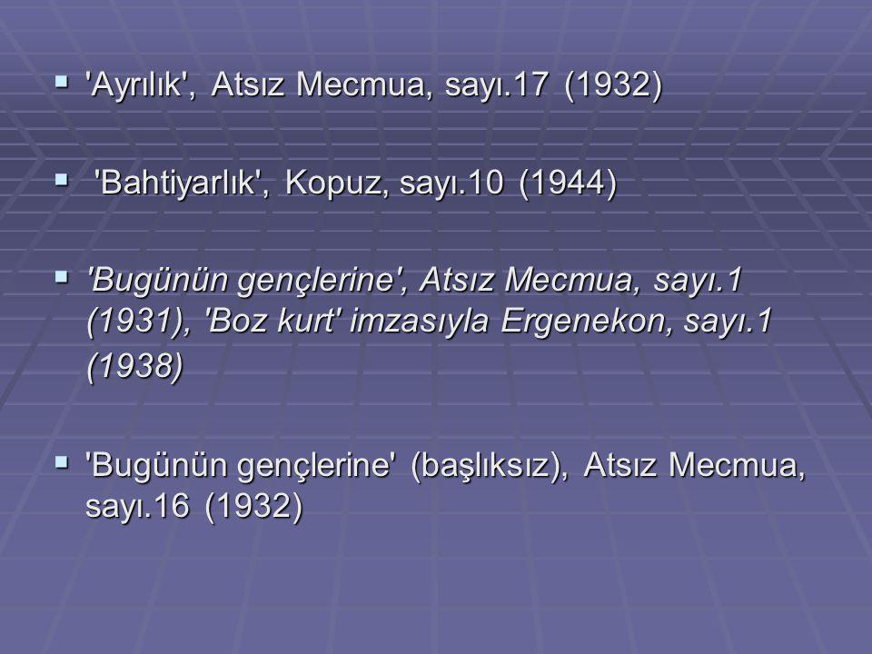 Ayrılık , Atsız Mecmua, sayı.17 (1932)