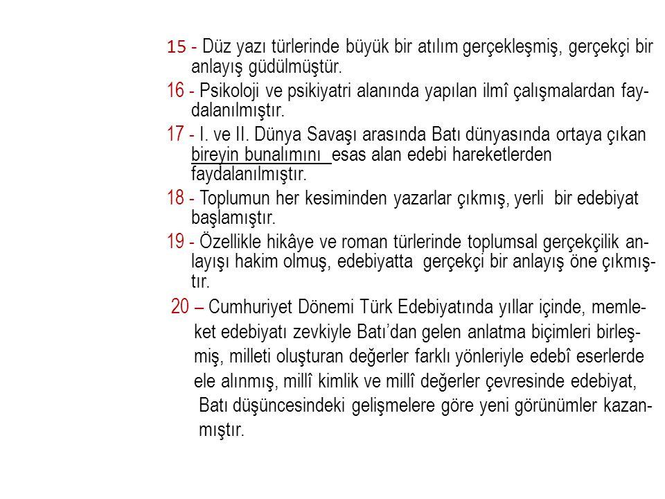 20 – Cumhuriyet Dönemi Türk Edebiyatında yıllar içinde, memle-