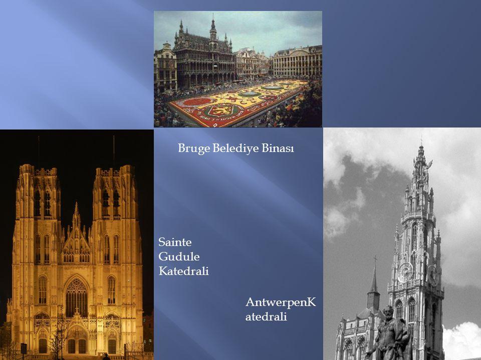 Bruge Belediye Binası Sainte Gudule Katedrali AntwerpenKatedrali