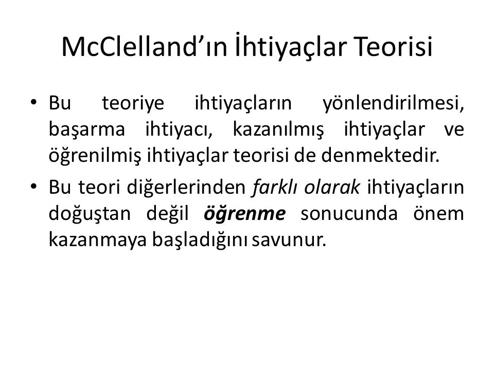 McClelland'ın İhtiyaçlar Teorisi