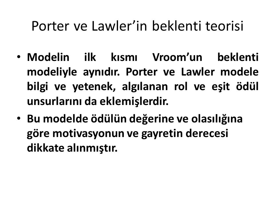 Porter ve Lawler'in beklenti teorisi