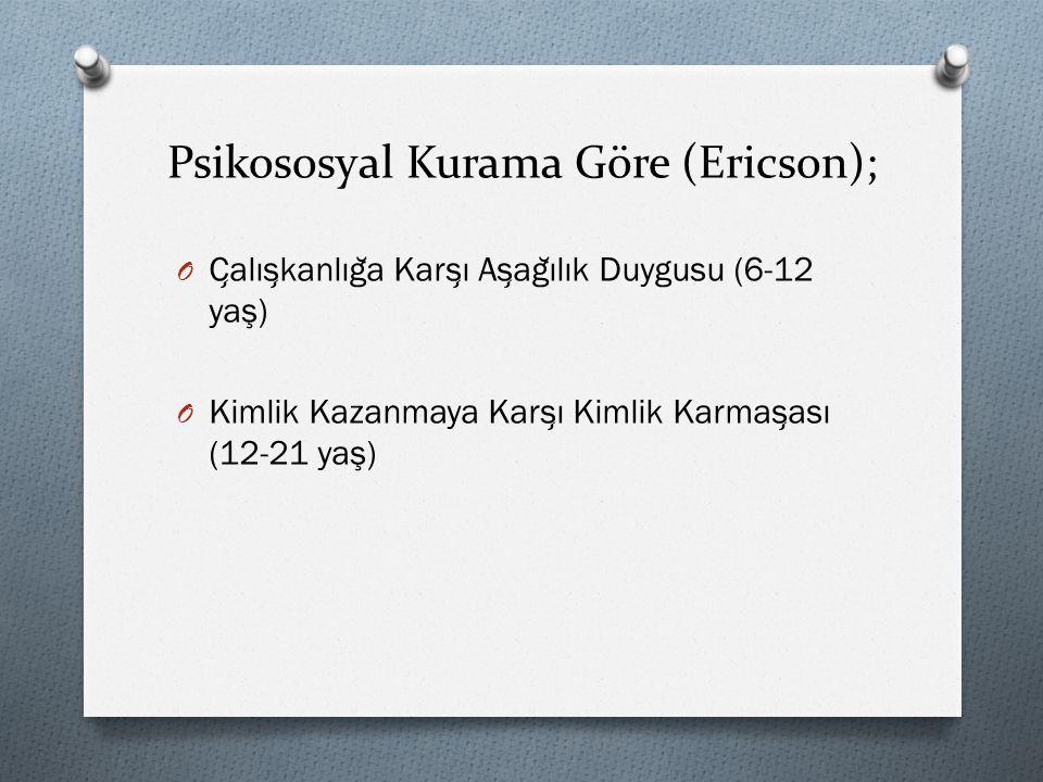 Psikososyal Kurama Göre (Ericson);