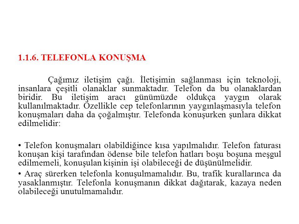 1.1.6. TELEFONLA KONUŞMA
