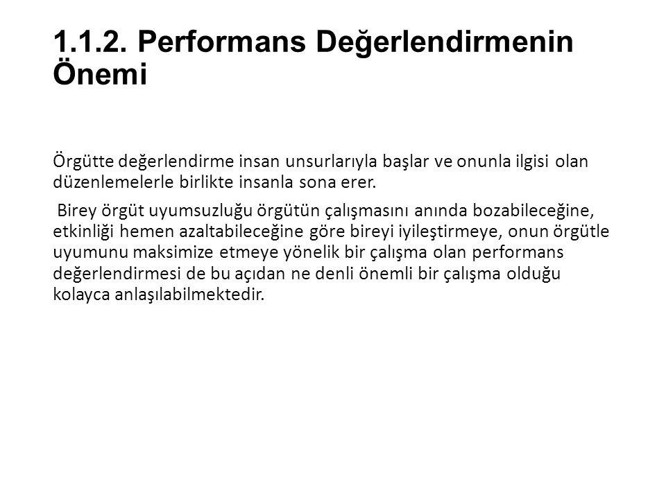 1.1.2. Performans Değerlendirmenin Önemi