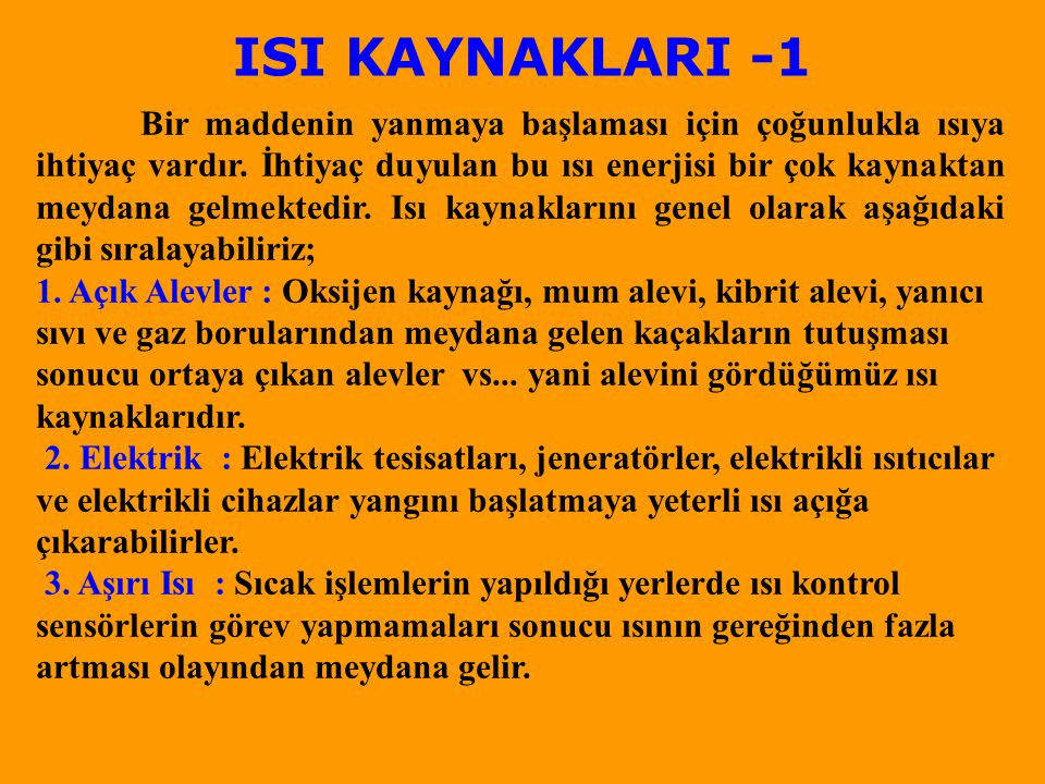 ISI KAYNAKLARI -1