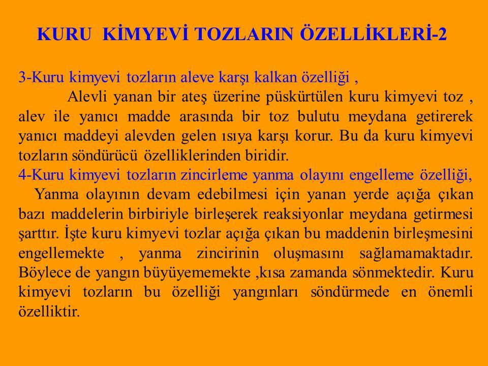KURU KİMYEVİ TOZLARIN ÖZELLİKLERİ-2