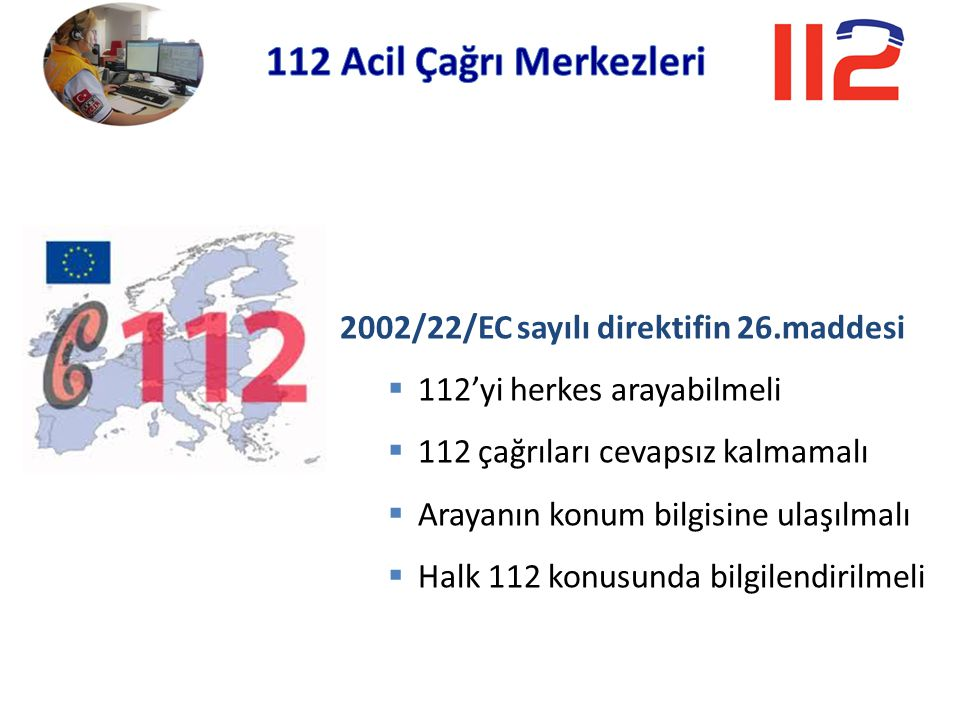112 Acil Çağrı Merkezleri 2002/22/EC sayılı direktifin 26.maddesi