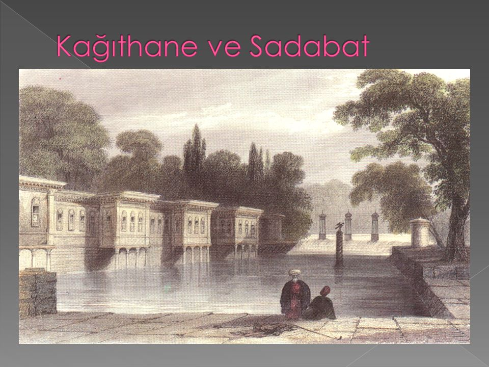 Kağıthane ve Sadabat