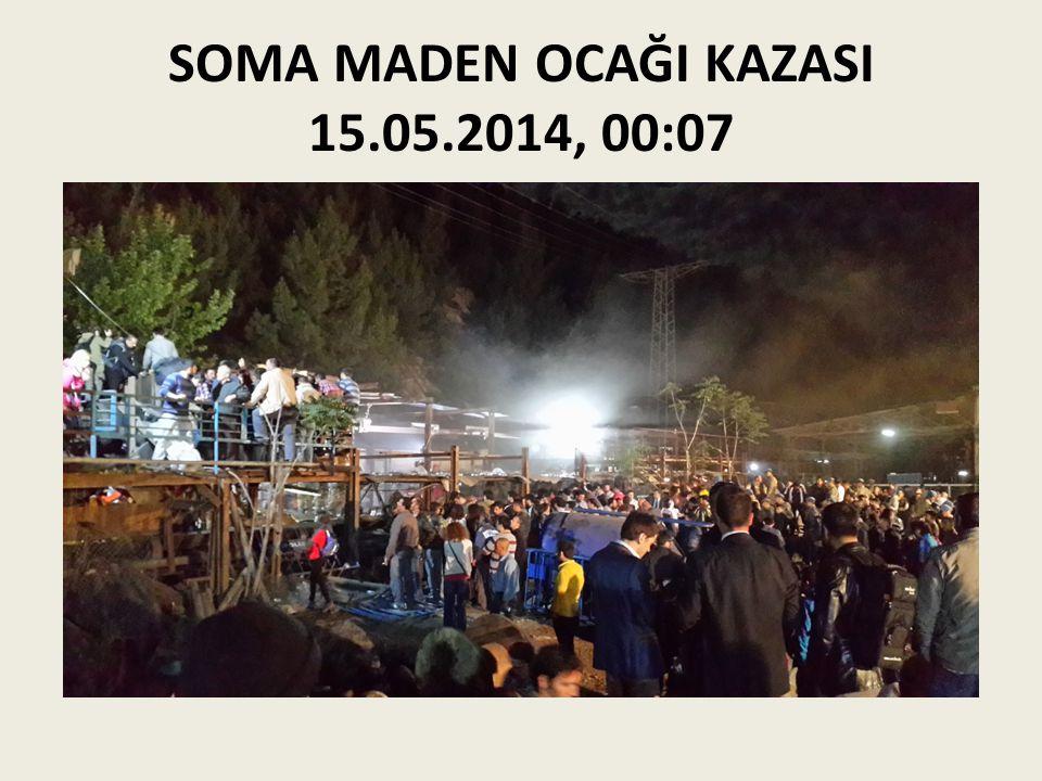 SOMA MADEN OCAĞI KAZASI 15.05.2014, 00:07