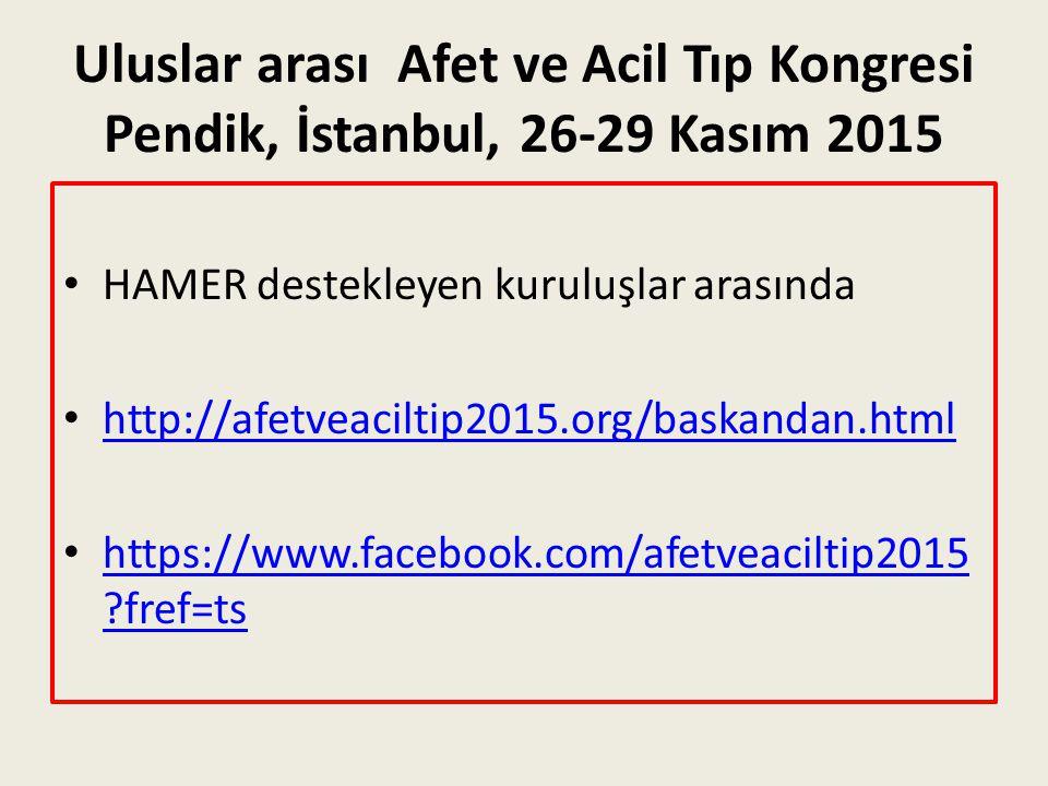 Uluslar arası Afet ve Acil Tıp Kongresi Pendik, İstanbul, 26-29 Kasım 2015