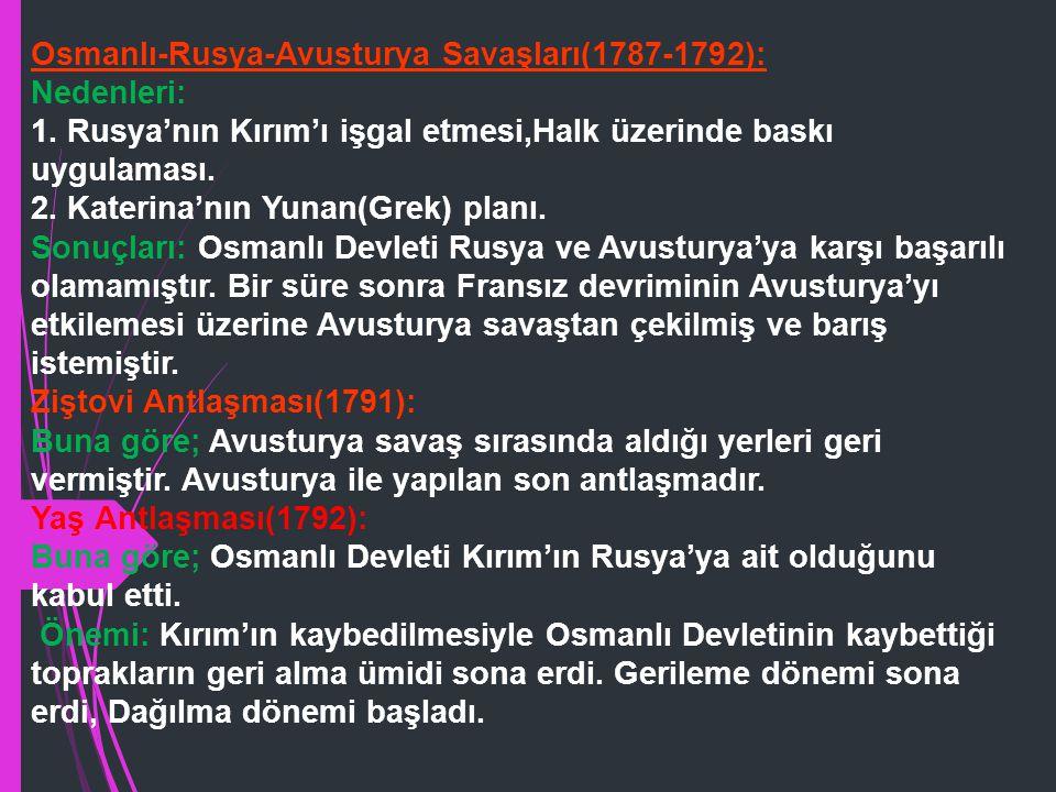 Osmanlı-Rusya-Avusturya Savaşları(1787-1792):
