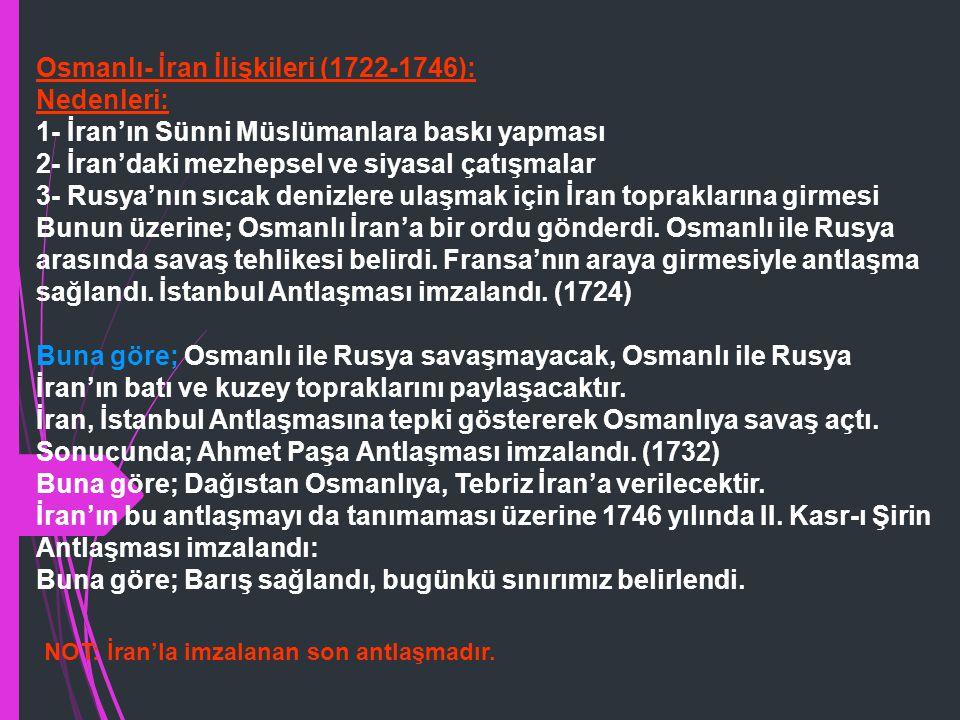 Osmanlı- İran İlişkileri (1722-1746): Nedenleri: