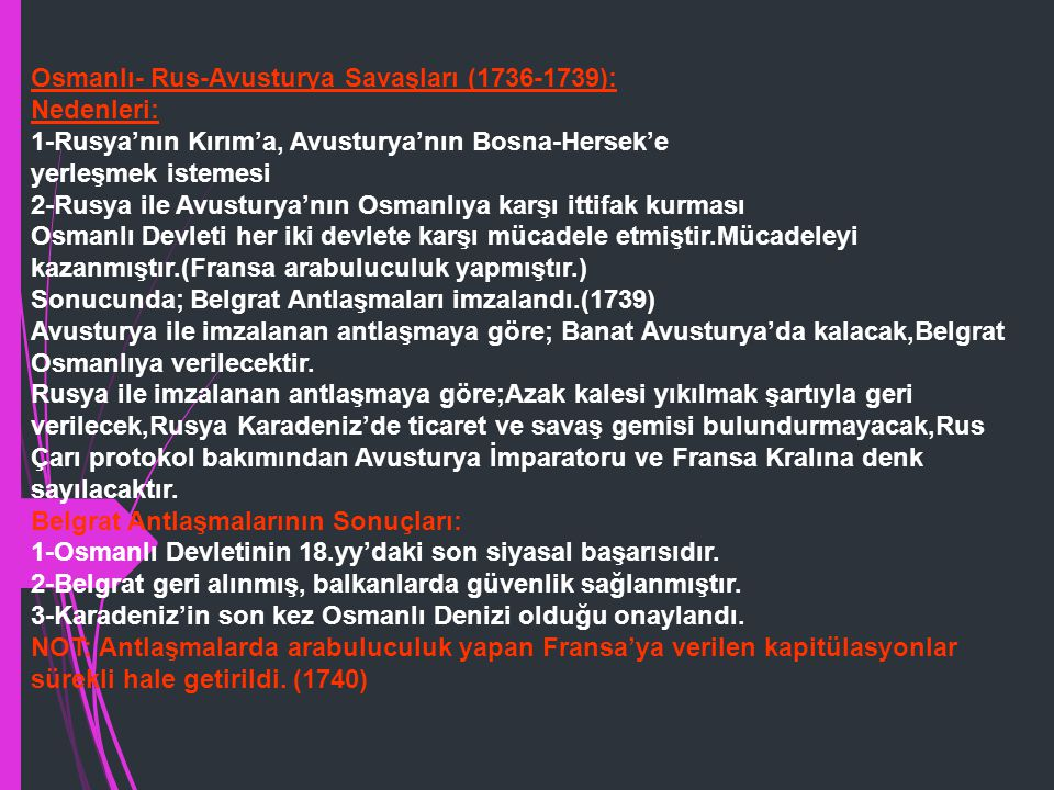 Osmanlı- Rus-Avusturya Savaşları (1736-1739):