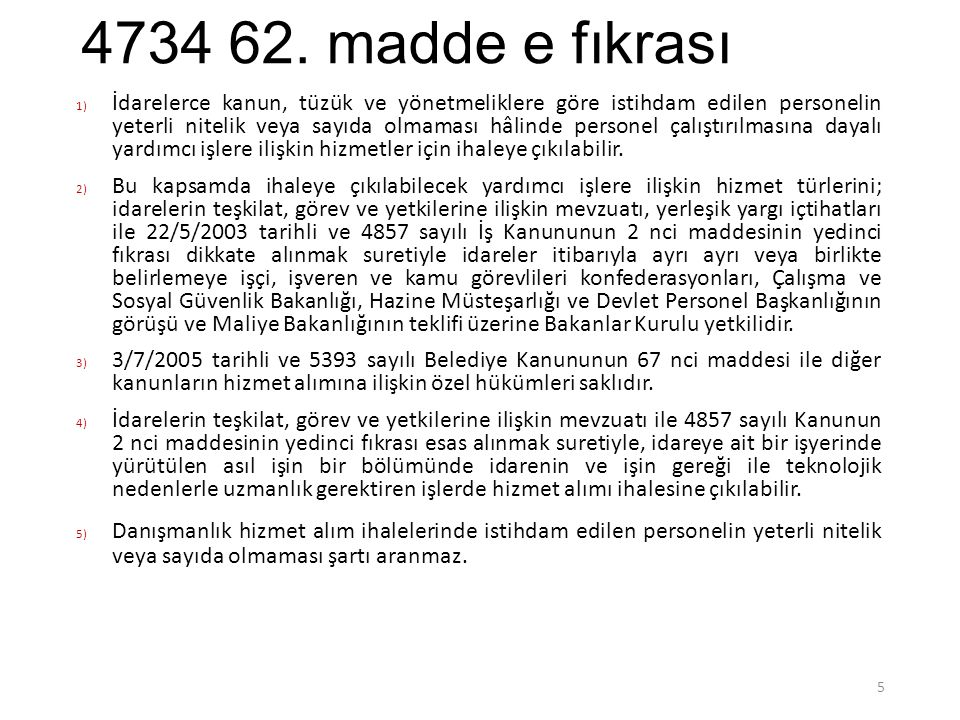 4734 62. madde e fıkrası
