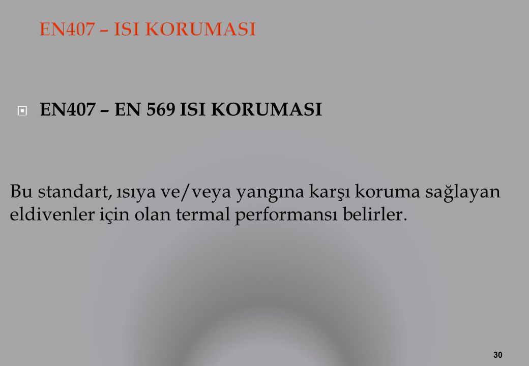 EN407 – ISI KORUMASI EN407 – EN 569 ISI KORUMASI.