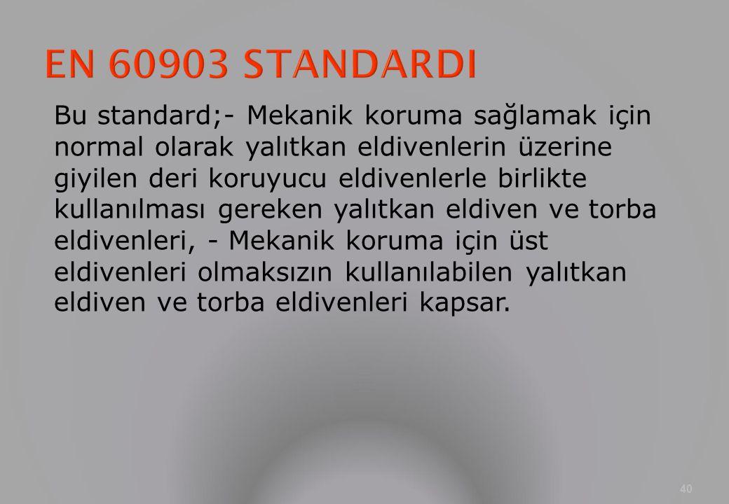 EN 60903 STANDARDI