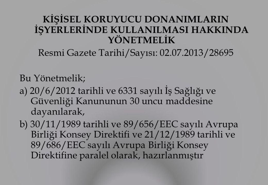 Resmi Gazete Tarihi/Sayısı: 02.07.2013/28695