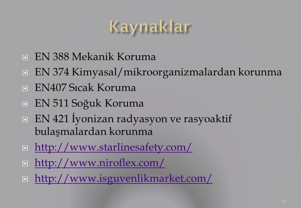 Kaynaklar EN 388 Mekanik Koruma