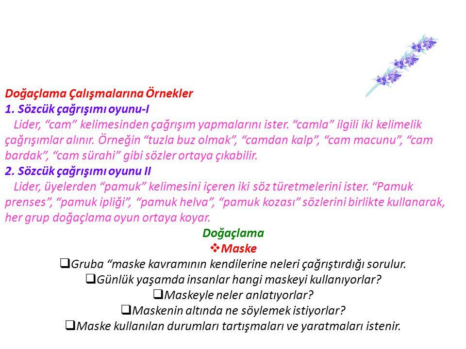 Doğaçlama Çalışmalarına Örnekler 1. Sözcük çağrışımı oyunu-I