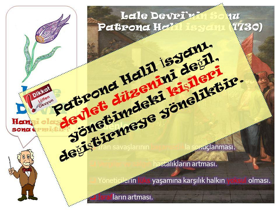 Hangi olayla sona ermiştir Patrona Halil isyanı (1730)