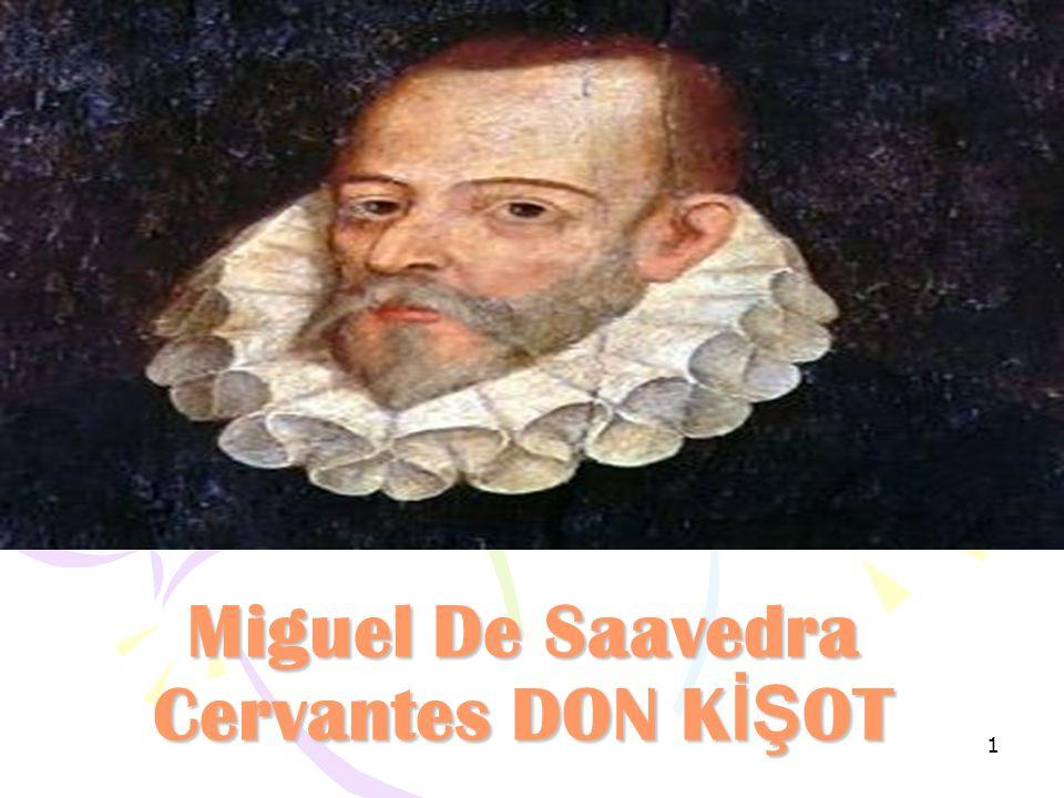 Miguel De Saavedra Cervantes DON KİŞOT