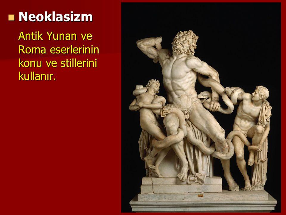 Neoklasizm Antik Yunan ve Roma eserlerinin konu ve stillerini kullanır.